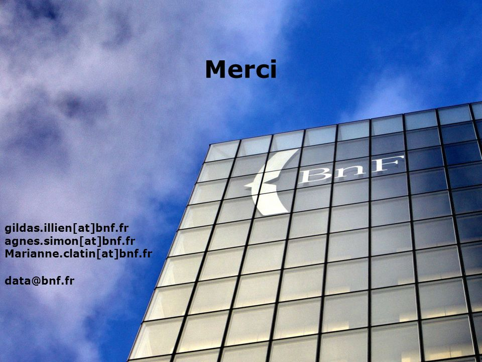 Merci gildas.illien[at]bnf.fr agnes.simon[at]bnf.fr